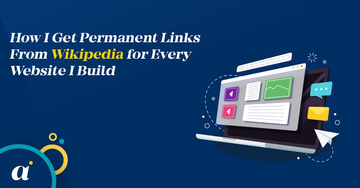 How I Get Permanent Links From Wikipedia for Every Website I Build