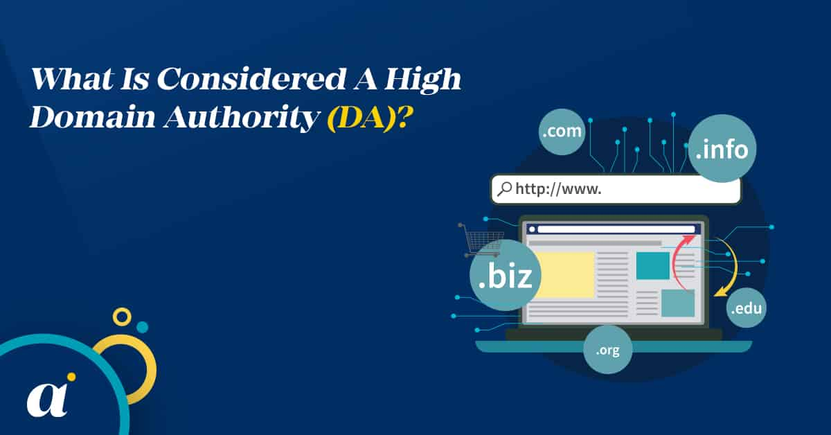 What Is Considered A High Domain Authority (DA)