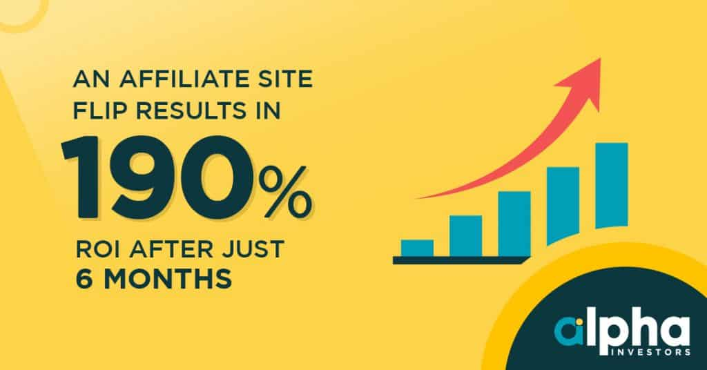 An Affiliate Site Flip Results In 190% ROI After Just 6